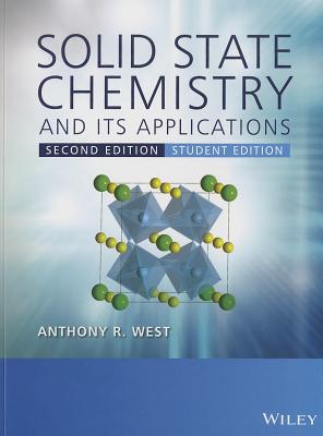 Solid State Chemistry and Its Applications By West, Anthony R.